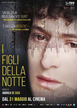 locandina del film I FIGLI DELLA NOTTE (2016)