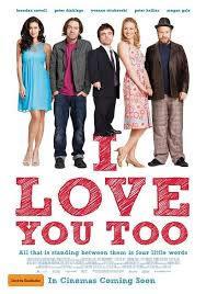 locandina del film I LOVE YOU TOO