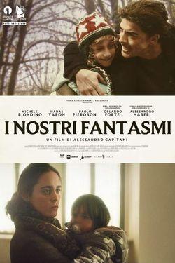 locandina del film I NOSTRI FANTASMI