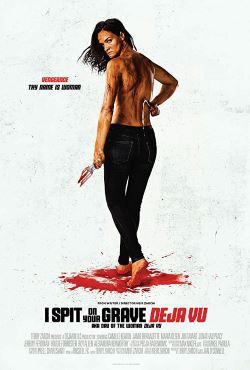 locandina del film I SPIT ON YOUR GRAVE: DEJA VU
