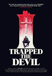 locandina del film I TRAPPED THE DEVIL