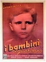 I Bambini Ci Guardano (1943)