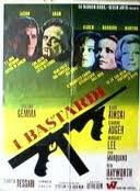 locandina del film I BASTARDI
