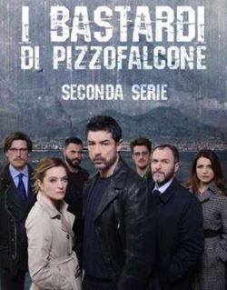 locandina del film I BASTARDI DI PIZZOFALCONE - STAGIONE 2