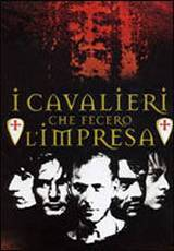 locandina del film I CAVALIERI CHE FECERO L'IMPRESA