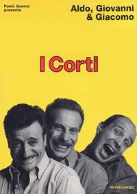 locandina del film I CORTI DI ALDO, GIOVANNI & GIACOMO