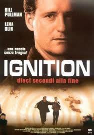 locandina del film IGNITION - DIECI SECONDI ALLA FINE