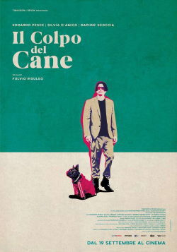locandina del film IL COLPO DEL CANE