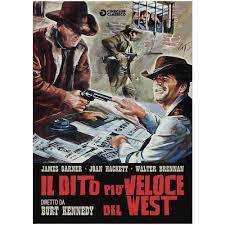 locandina del film IL DITO PIU' VELOCE DEL WEST