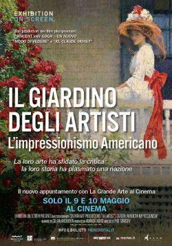 locandina del film IL GIARDINO DEGLI ARTISTI: L'IMPRESSIONISMO AMERICANO
