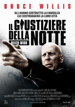 locandina del film IL GIUSTIZIERE DELLA NOTTE (2018)