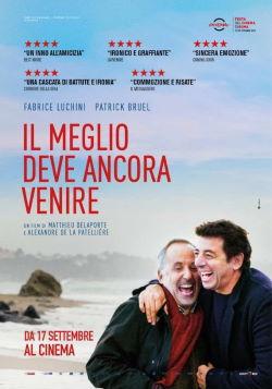 locandina del film IL MEGLIO DEVE ANCORA VENIRE