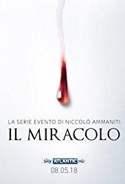 locandina del film IL MIRACOLO - STAGIONE UNO