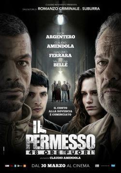 locandina del film IL PERMESSO - 48 ORE FUORI