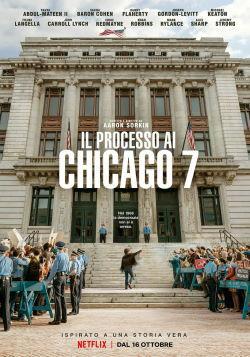 locandina del film IL PROCESSO AI CHICAGO 7