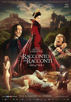 locandina del film IL RACCONTO DEI RACCONTI (2015)