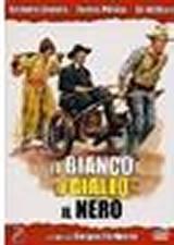 locandina del film IL BIANCO, IL GIALLO E IL NERO