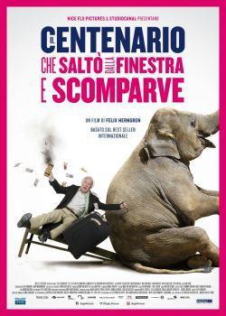 locandina del film IL CENTENARIO CHE SALTO' DALLA FINESTRA E SCOMPARVE