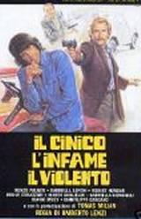 locandina del film IL CINICO, L'INFAME E IL VIOLENTO
