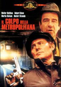 locandina del film IL COLPO DELLA METROPOLITANA