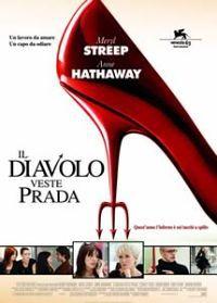 locandina del film IL DIAVOLO VESTE PRADA