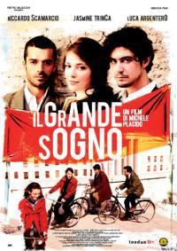 Il Grande Sogno (2008)