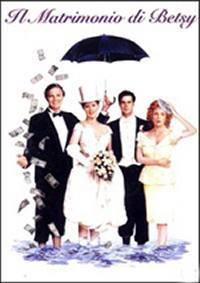 Il matrimonio di Betsy (1990) Ilmatrimoniodibetsy