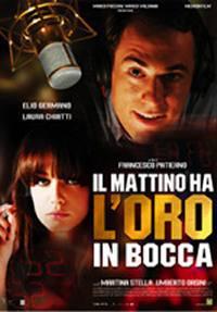 locandina del film IL MATTINO HA L'ORO IN BOCCA
