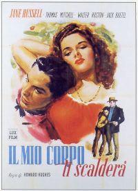 locandina del film IL MIO CORPO TI SCALDERA'