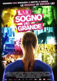 locandina del film IL MIO SOGNO PIU' GRANDE