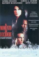 locandina del film IL MOMENTO DI UCCIDERE
