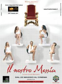 locandina del film IL NOSTRO MESSIA