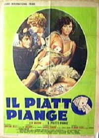 locandina del film IL PIATTO PIANGE