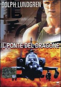 locandina del film IL PONTE DEL DRAGONE