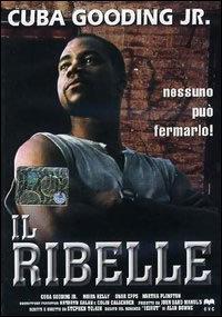 locandina del film IL RIBELLE (1993)