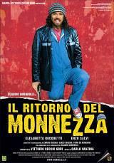 locandina del film IL RITORNO DEL MONNEZZA