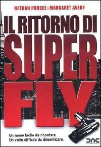 locandina del film IL RITORNO DI SUPERFLY