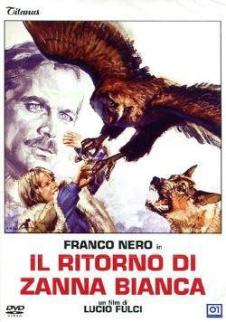 locandina del film IL RITORNO DI ZANNA BIANCA