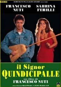 Il Signor Quindicipalle (1998)