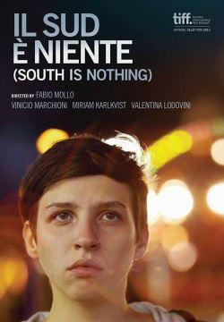 Il Sud E' Niente (2013)