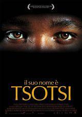 locandina del film IL SUO NOME E' TSOTSI
