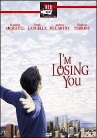 locandina del film I'M LOSING YOU