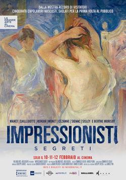 locandina del film IMPRESSIONISTI SEGRETI