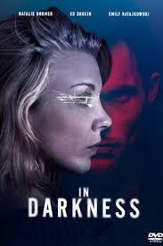 locandina del film IN DARKNESS - NELL'OSCURITA'