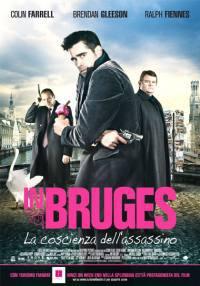locandina del film IN BRUGES - LA COSCIENZA DELL'ASSASSINO
