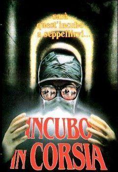 Incubo In Corsia (1989)