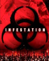 locandina del film INFESTATION (2005)