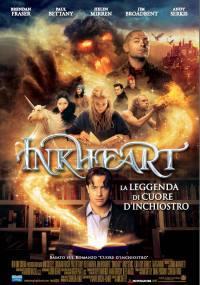locandina del film INKHEART - LA LEGGENDA DI CUORE D'INCHIOSTRO