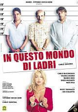 locandina del film IN QUESTO MONDO DI LADRI