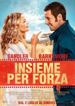 locandina del film INSIEME PER FORZA (2014)